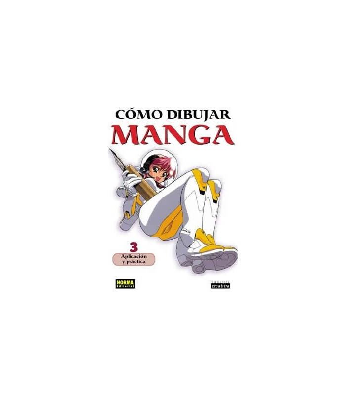 Como Dibujar Manga Vol 3 Aplicacion Y Practica Sagrada Familia