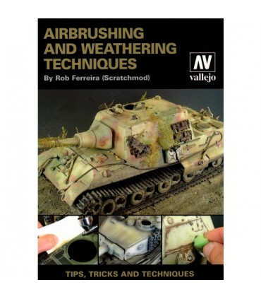 Libro Airbrushing and Weathering techniques by Rob Ferreira